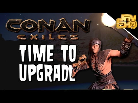 CONAN EXILES EP 2 - UPGRADING WEAPONS AND ARMOR!!