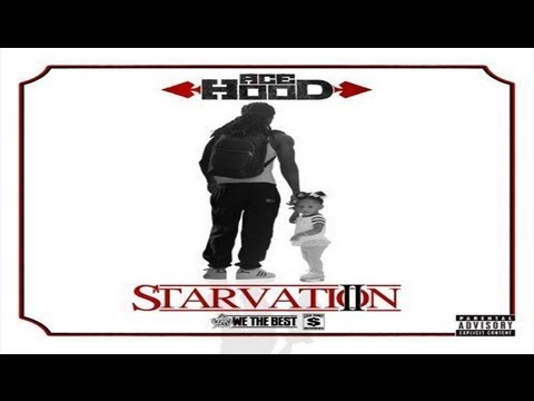 Ace Hood - Just A Sample (Starvation 2)