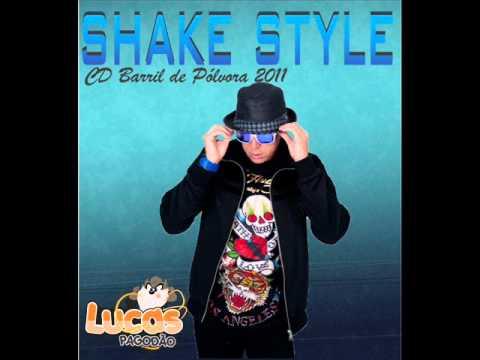 SHAKE STYLE CD 2011- TOMA TOMA,COÇA O SIRI,CALINHA,NA BUMDA.