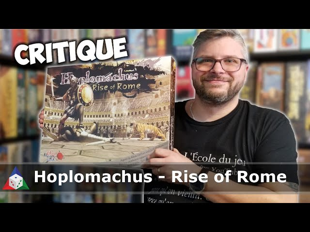 Hoplomachus : Rise of Rome - Critique du jeu