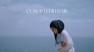 Download Cukup Lebih Baik - Ade Govinda feat. Fadly (Cover by Mitty Zasia)