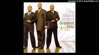 I'm Just a Nobody The Williams Brothers