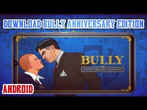 Download Bully Anniversary Edition Highly Compressed For Android