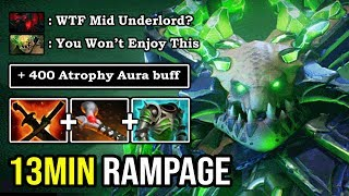 WTF 13MIN RAMPAGE MID UNDERLORD +600 DAMAGE 2 HITS DELETED 100% Imba Atrophy Aura Buff DotA 2