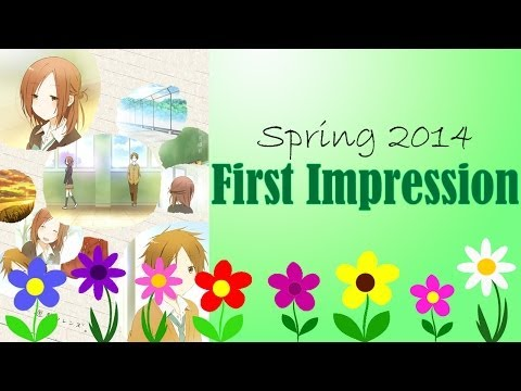 Spring 2014 First Impression: One Week Friends