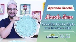 Como Fazer Sousplat Ponta Dupla com Marcelo Nunes