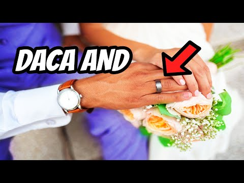 DACA & Marriage To US Citizen Or Legal Permanent Resident - Immigration Attorney