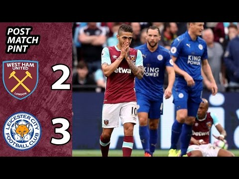 Post Match Pint | West Ham 2 Leicester 3