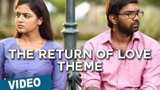 Official: The Return of Love Theme | Maalai Nerathu Mayakkam | Amrit
