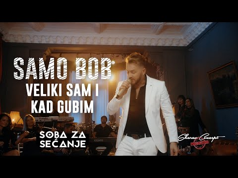 SAMO BOB - VELIKI SAM I KAD GUBIM (Official Live Video 2019)