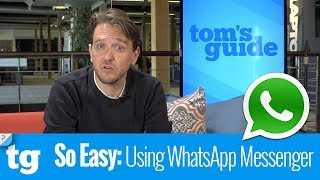 So Easy: How to Use WhatsApp Messenger
