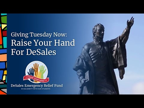 Giving Tuesday Now: Raise Your Hand For DeSales University