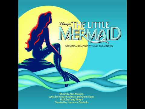 The Little Mermaid on Broadway OST - 12 - The World Above