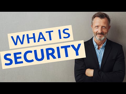 Security | Meaning of security