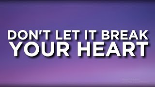 Louis Tomlinson - Don't Let It Break Your Heart (Lyrics)