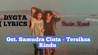 Gambar cover DYGTA - Tersiksa Rindu (Ost. Samudra Cinta sctv) 🌊♥️ lyrics