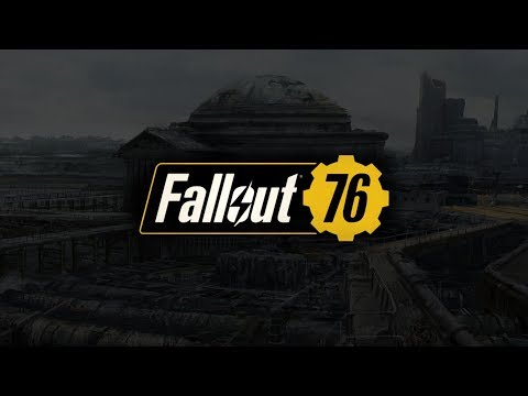 FALLOUT 76 - An Online Survival RPG? - In...