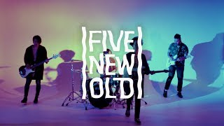 FIVE NEW OLD - By Your Side
