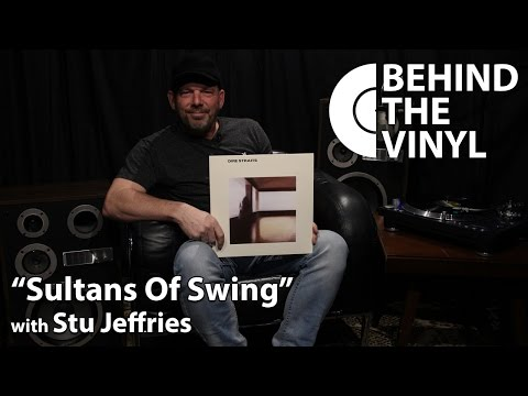 "Behind The Vinyl: ""Sultans of Swing"" with Stu Jeffries Mp3"