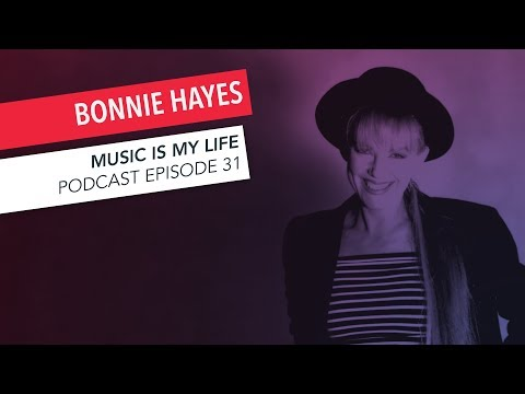 Bonnie Hayes on Songwriting, Bonnie Raitt, Valley Girl, etc. | Episode 30 | Music Is My Life Podcast