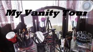My Vanity (Filming Area) Tour!!! (Requested)
