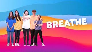 Breathe | Hannah + Friends