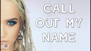 The Weeknd - Call Out My Name | Cover by Macy Kate & Sarah Baska