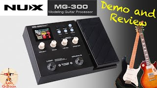 NUX MG 300: Demo & Review (with extensive sound test)