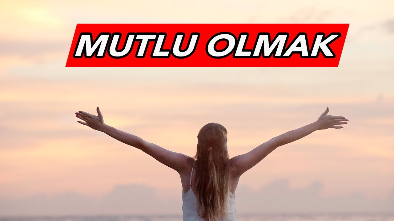 MUTLU OLMAK |Motivasyon Videosu