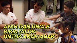 The Onsu Family - Ayah dan Uncle bikin cilok untuk anak-anak