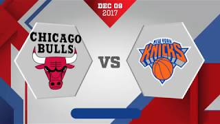 New York Knicks vs Chicago Bulls: December 9, 2017