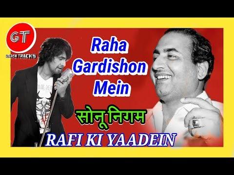 raha-gardishon-mein-|-sonu-nigam-|-rafi-ki-yaadein-|-do-badan-(1966)