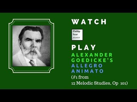 Alexander Goedicke: 12 Melodic Studies, Op  101: 1 - Allegro animato