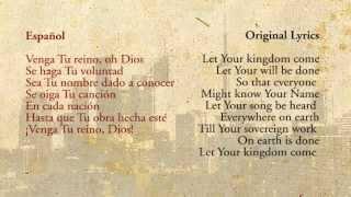 Let Your Kingdom Come (Spanish) - Sovereign Grace
