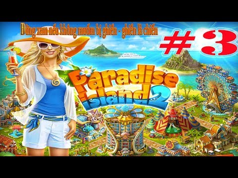New Games- Paradise Island 2 For IOS & Android #3 Leve 4