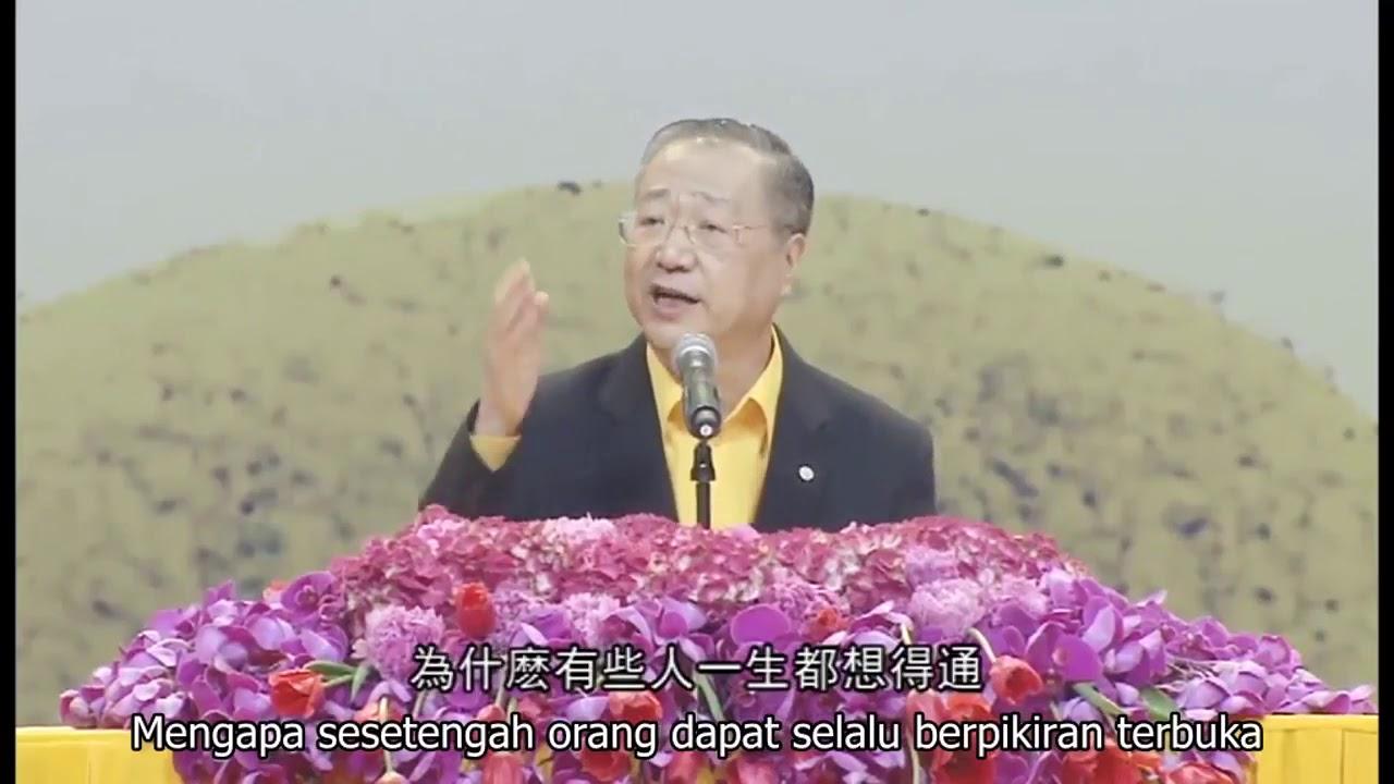 (Wejangan Master Jun Hong Lu) Mengapa seseorang selalui tidak berpikiran terbuka