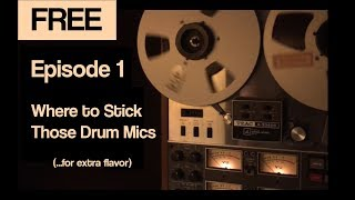How to Mic Drums for Thick, Fat Vibe - Ridin' the Mix Buss