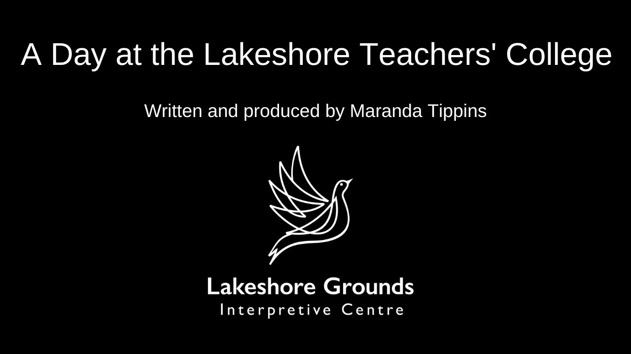A Day at the Lakeshore Teachers' College