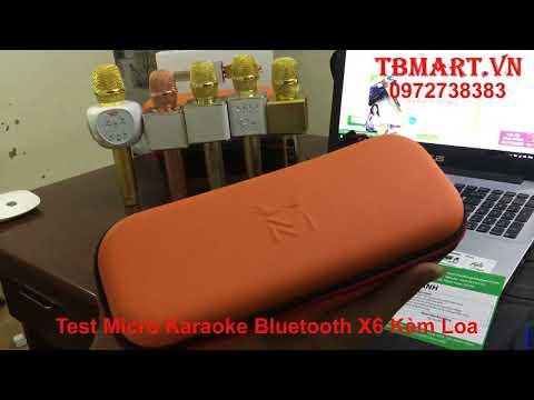 Mic X6 - Micro Kèm Loa X6 - Mic Karaoke Bluetooth X6 - Test Mic Kèm Loa X6 - Hướng Dẫn Sử Dụng
