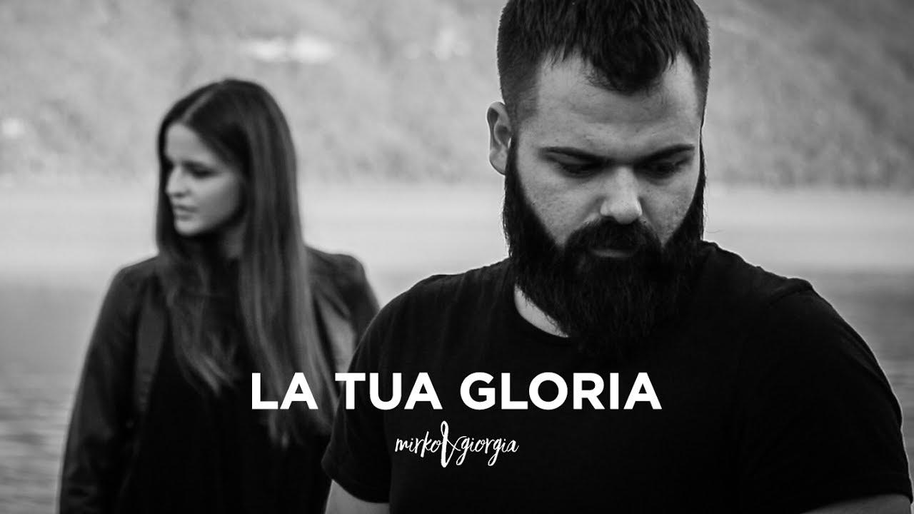 """Cantico """"La Tua Gloria"""""""