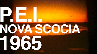 P.E.I. AND NOVA SCOTIA 1965