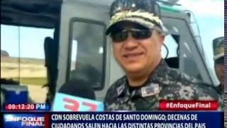 CDN sobrevuela costas de Santo Domingo; decenas de ciudadanos salen hacia las distintas provincias