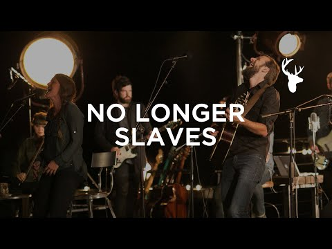 No Longer Slaves (LIVE) - Jonathan and Melissa Helser | We Will Not Be Shaken