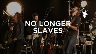 Download No Longer Slaves (LIVE) - Jonathan and Melissa Helser | We Will Not Be Shaken