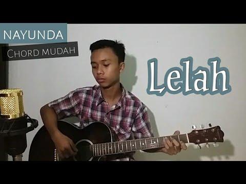Kunci / Chord Gitar LELAH ~Nayunda~