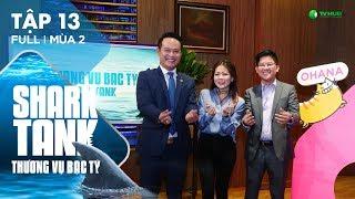 Shark Tank Việt Nam : Thương Vụ Bạc Tỷ Mùa 2 Tập 13 Full HD