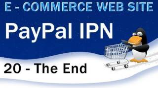 20. Ecommerce Website Tutorial : PayPal IPN PHP Instant Payment Notification Script