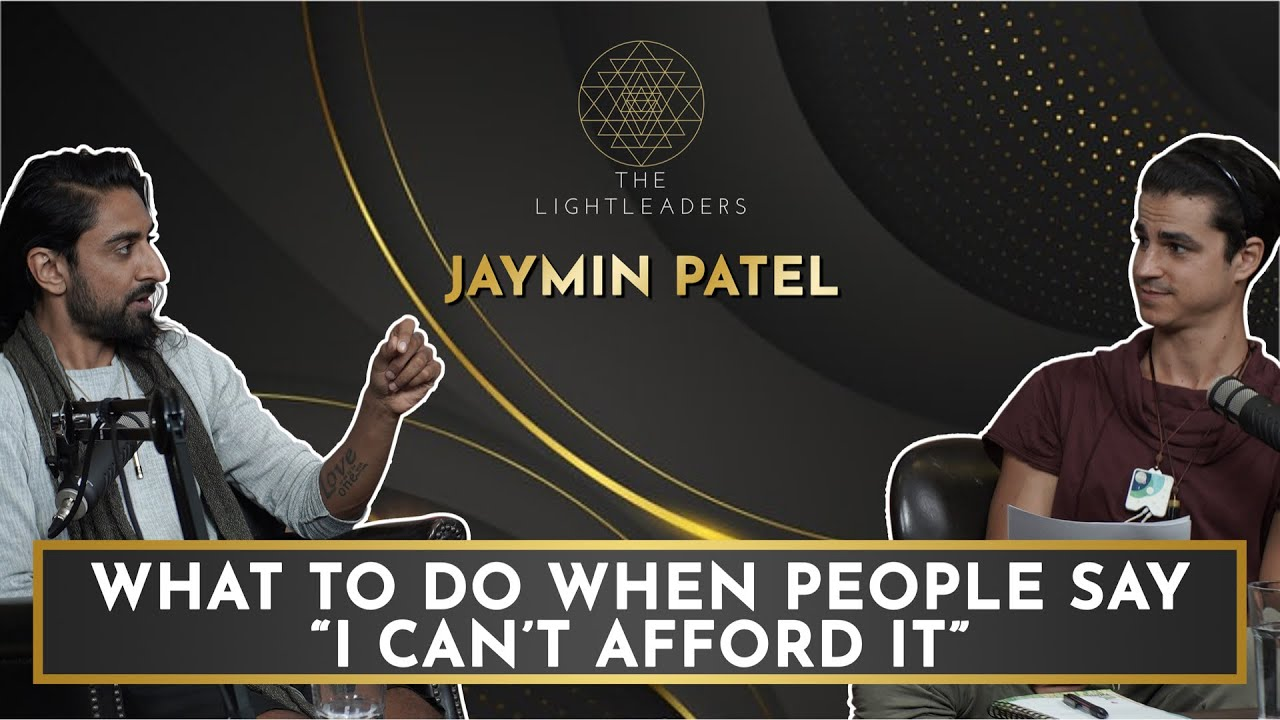 """What to do when people say """"I can't afford it"""" - Jaymin Patel"""