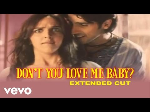 Don't You Love Me Baby? - Chura Liyaa Hai Tumne | Esha Deol | Zayed Khan