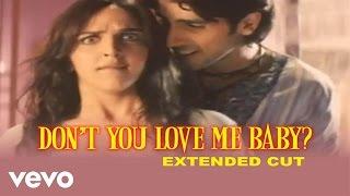 Don't You Love Me Baby? Full Video - Chura Liyaa Hai Tumne|Zayed, Esha|Alka Yagnik,Shaan